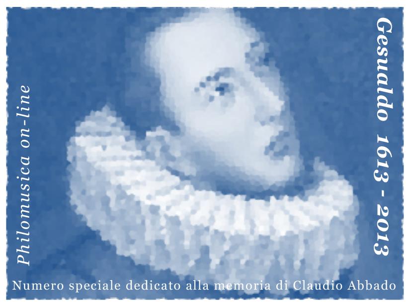 Gesualdo 1613-2013. Numero speciale dedicato alla memoria di Claudio Abbado
