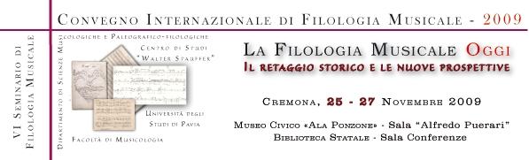 Convegno di Filologia Musicale 2009